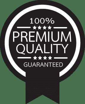 100% Premium Quality guaranteed